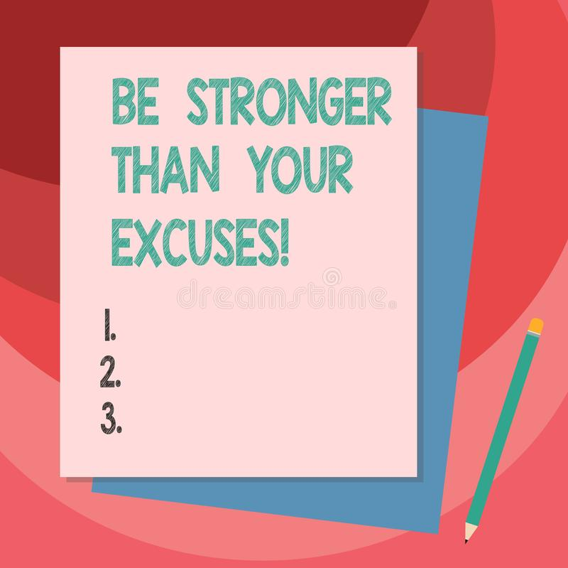 Writing note showing Be Stronger Than Your Excuses. Business photo showcasing Motivation Inspiration to take action Stack of. Different Pastel Color Construct stock photo