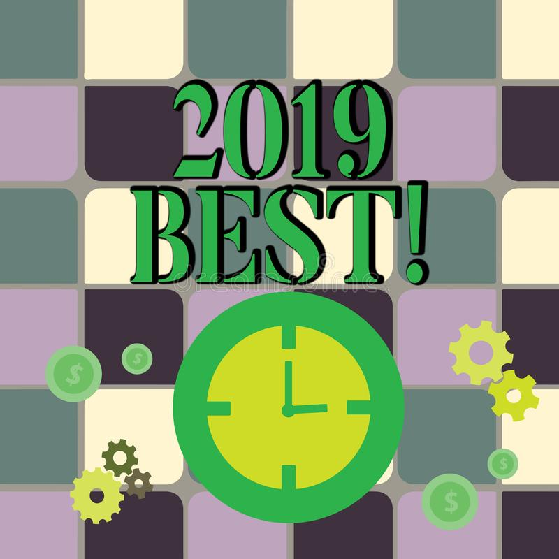 Writing note showing 2019 Best. Business photo showcasing that which most excellent outstanding or desirable this year. Writing note showing 2019 Best. Business stock illustration