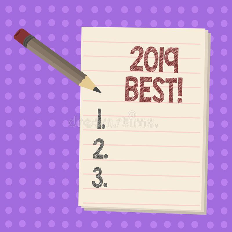 Writing note showing 2019 Best. Business photo showcasing that which most excellent outstanding or desirable this year. Writing note showing 2019 Best. Business vector illustration