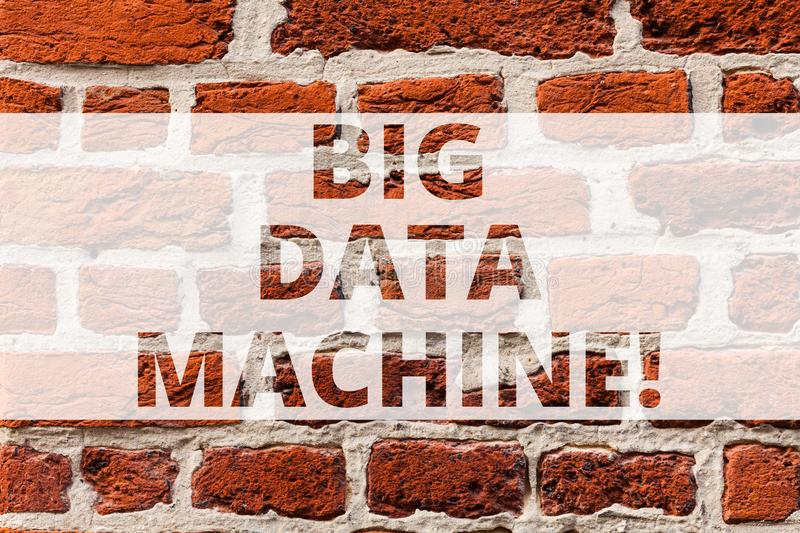 Writing note showing Big Data Machine. Business photo showcasing describes any voluminous structured and unstructured. Infos Brick Wall art like Graffiti stock photo