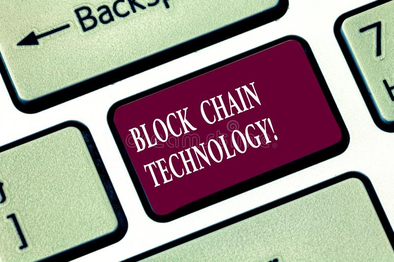 Writing note showing Block Chain Technology. Business photo showcasing Digital ledger stored in a distributed network. Keyboard key Intention to create computer royalty free stock photo