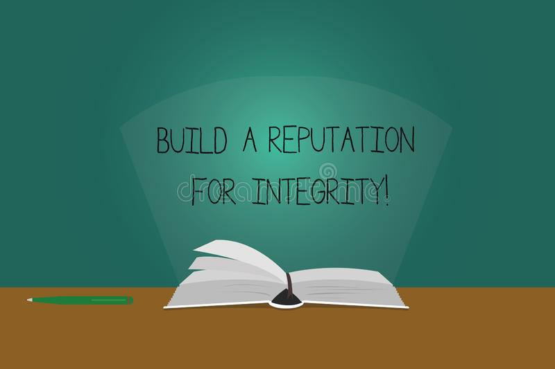 Writing note showing Build A Reputation For Integrity. Business photo showcasing Obtain good feedback based on ethics Color Pages. Of Book on Table with Pen and vector illustration
