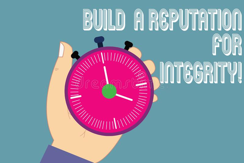 Writing note showing Build A Reputation For Integrity. Business photo showcasing Obtain good feedback based on ethics Hu analysis. Hand Holding Stop Watch Timer vector illustration