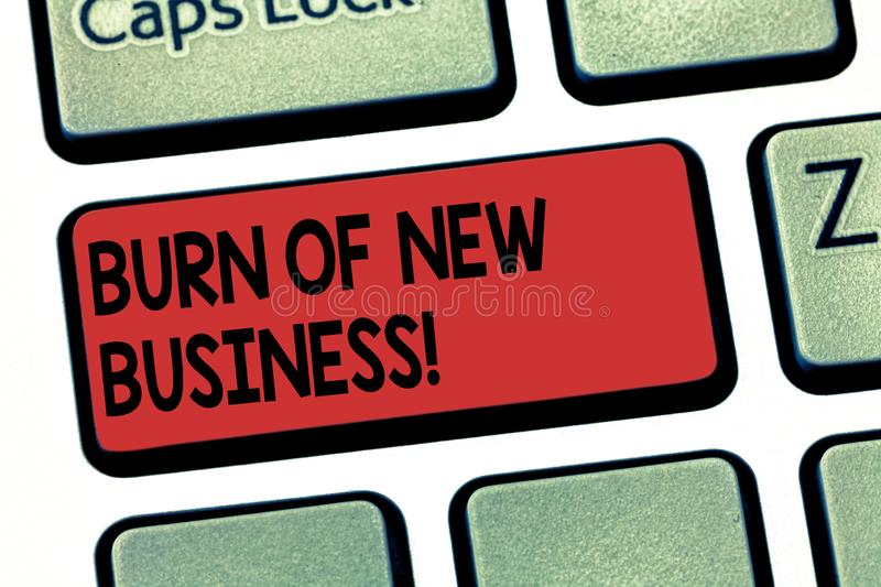 Writing note showing Burn Of New Business. Business photo showcasing Amount of monthly cash money the company spends stock image