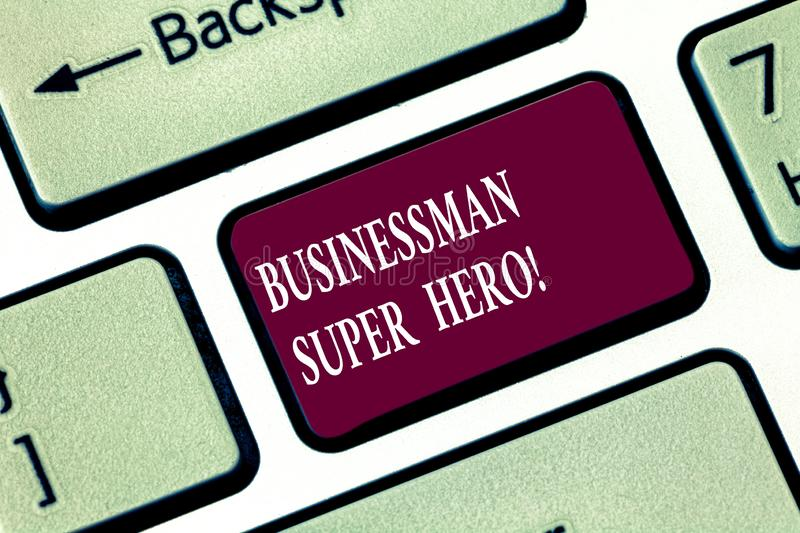 Writing note showing Businessanalysis Super Hero. Business photo showcasing assumes the risk of a business or enterprise. Keyboard key Intention to create stock photos