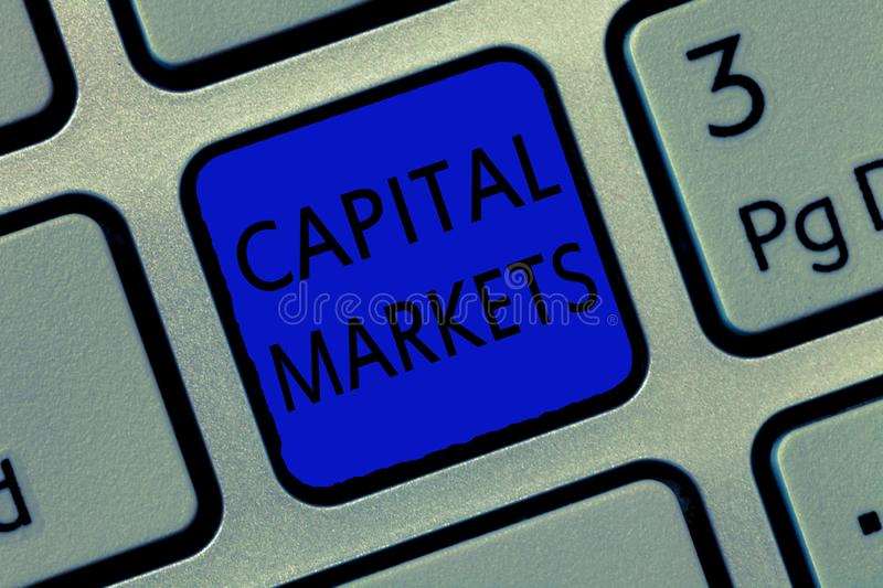 Writing note showing Capital Markets. Business photo showcasing Allow businesses to raise funds by providing market security.  royalty free illustration