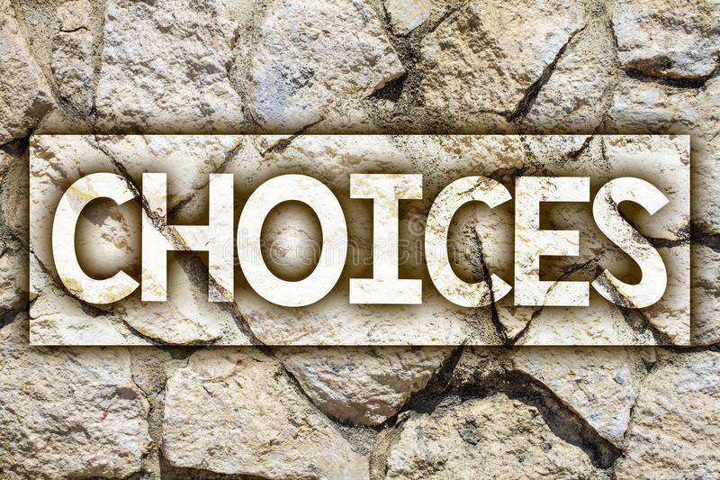 Writing note showing Choices. Business photo showcasing Preference Discretion Inclination Distinguish Options Selection Ideas mes. Sage stone stones rock rocks stock image
