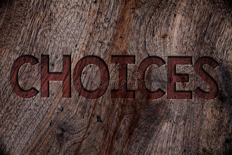 Writing note showing Choices. Business photo showcasing Preference Discretion Inclination Distinguish Options Selection Wooden ba. Ckground vintage wood board royalty free stock photo