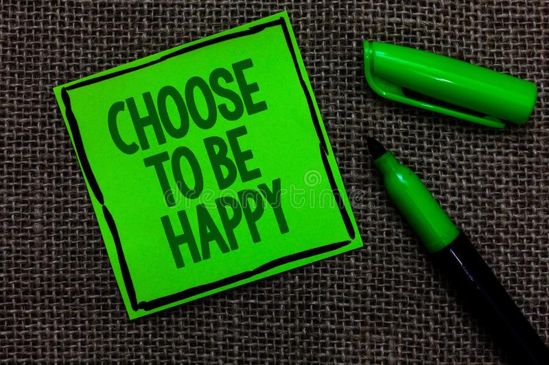 Writing note showing Choose To Be Happy. Business photo showcasing Decide being in a good mood smiley cheerful glad enjoy Black li royalty free stock photo