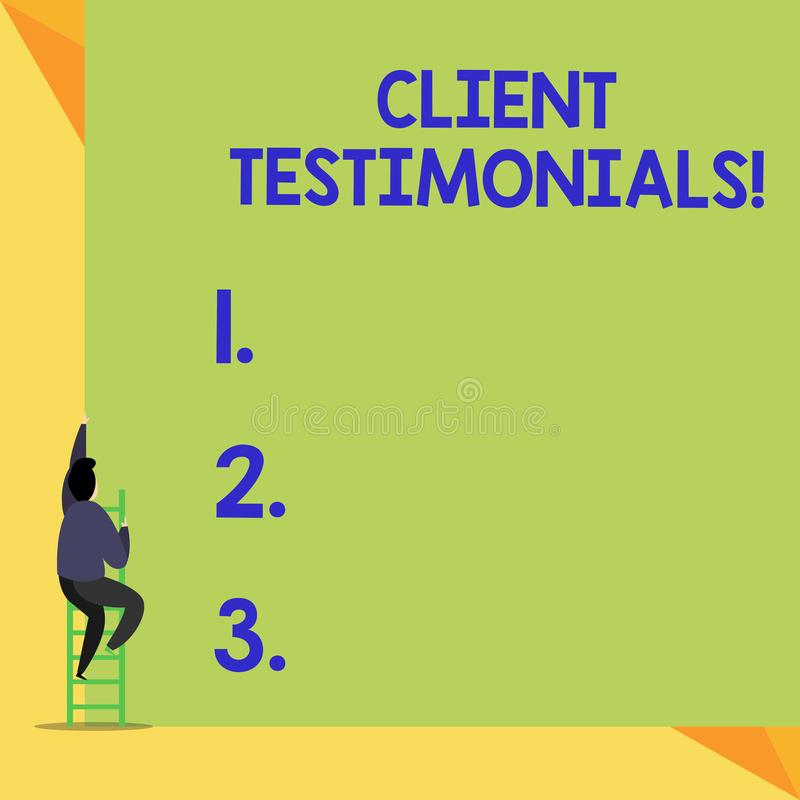 Writing note showing Client Testimonials. Business photo showcasing Written Declaration Certifying demonstratings. Writing note showing Client Testimonials royalty free illustration