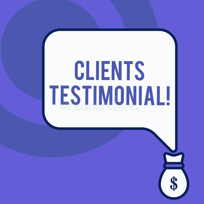 Writing note showing Clients Testimonial. Business photo showcasing Formal Statement Testifying Candid Endorsement by. Writing note showing Clients Testimonial stock illustration