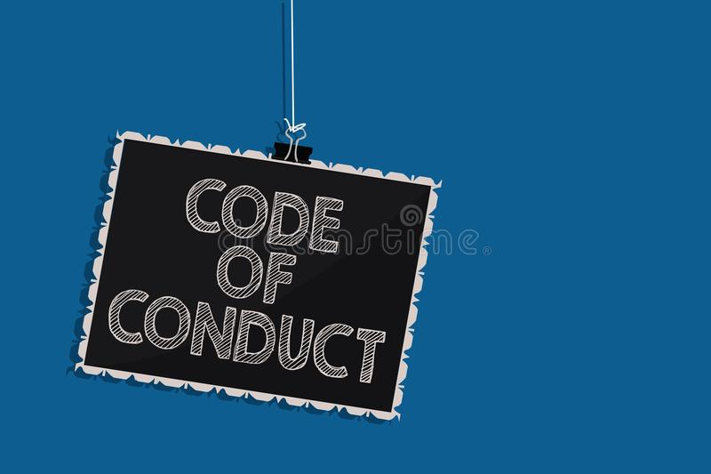 Writing note showing Code Of Conduct. Business photo showcasing Ethics rules moral codes ethical principles values respect Hanging. Blackboard message stock illustration