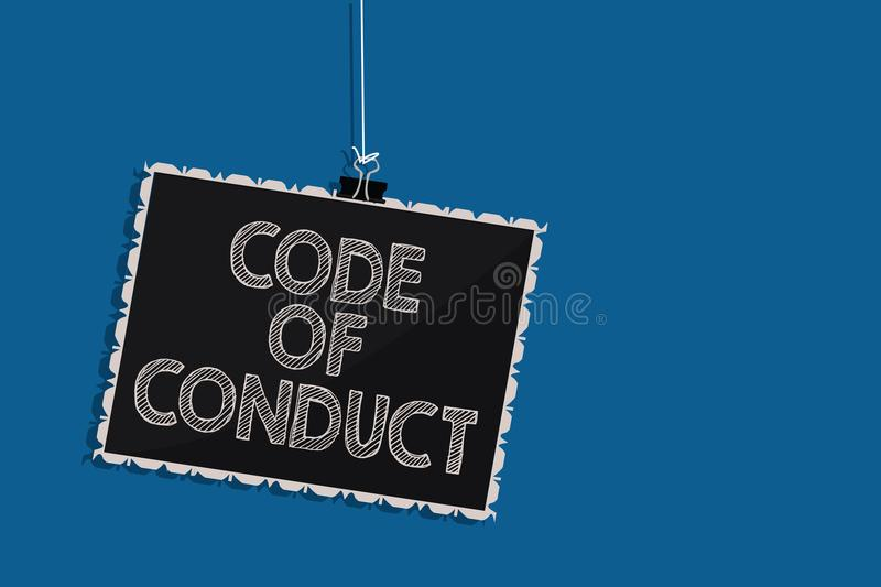 Writing note showing Code Of Conduct. Business photo showcasing Ethics rules moral codes ethical principles values respect Hanging. Blackboard message vector illustration