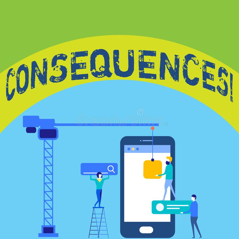 Writing note showing Consequences. Business photo showcasing Result Outcome Output Upshot Difficulty Ramification. Writing note showing Consequences. Business vector illustration