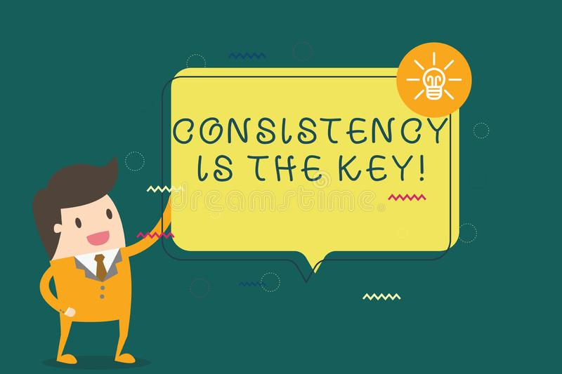 Writing note showing Consistency Is The Key. Business photo showcasing full Dedication to a Task a habit forming process.  royalty free illustration