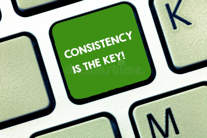 Writing note showing Consistency Is The Key. Business photo showcasing full Dedication to a Task a habit forming process.  royalty free stock photos