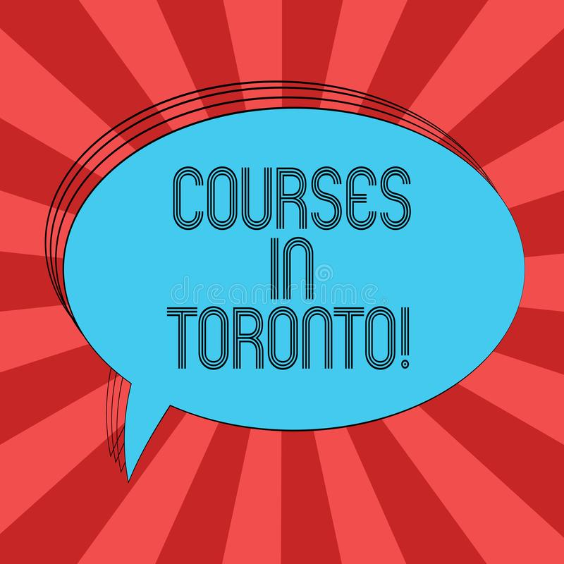 Writing note showing Courses In Toronto. Business photo showcasing direction or routes between near or far places in. Canda Oval Outlined Solid Color Speech stock illustration