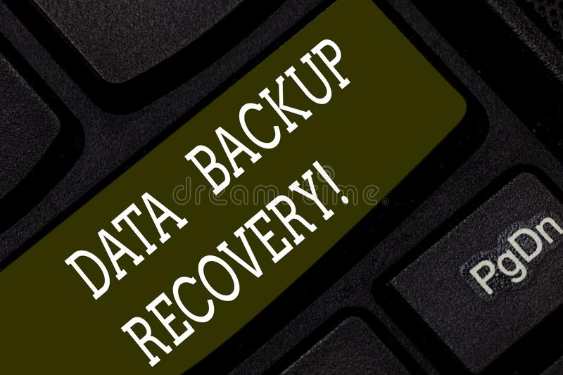 Writing note showing Data Backup Recovery. Business photo showcasing the process of backing up data in case of a loss. Keyboard key Intention to create computer stock images
