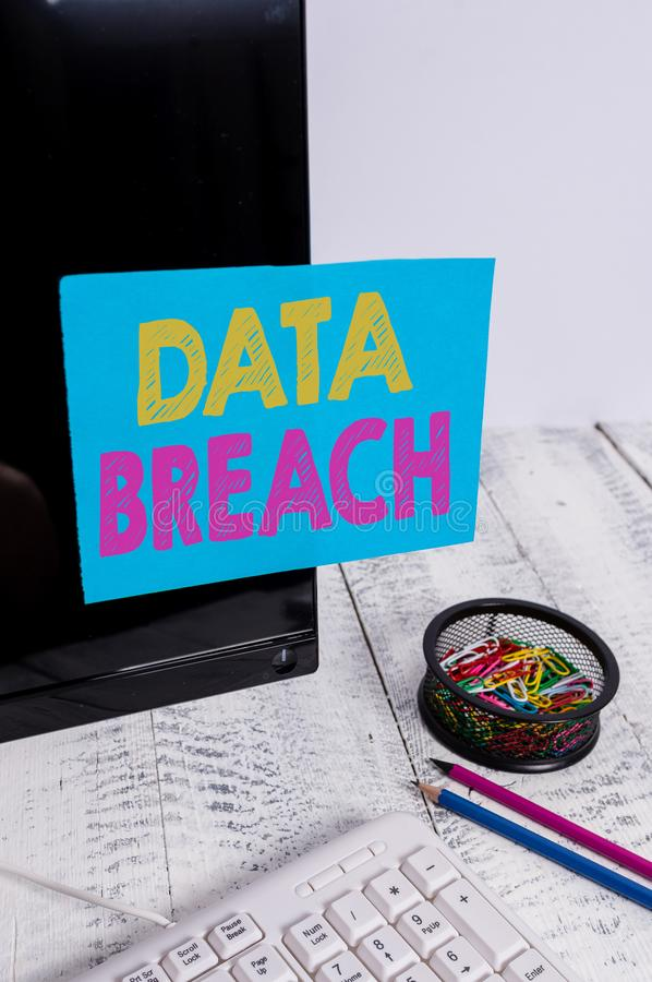 Writing note showing Data Breach. Business photo showcasing security incident where sensitive protected information. Writing note showing Data Breach. Business royalty free stock image