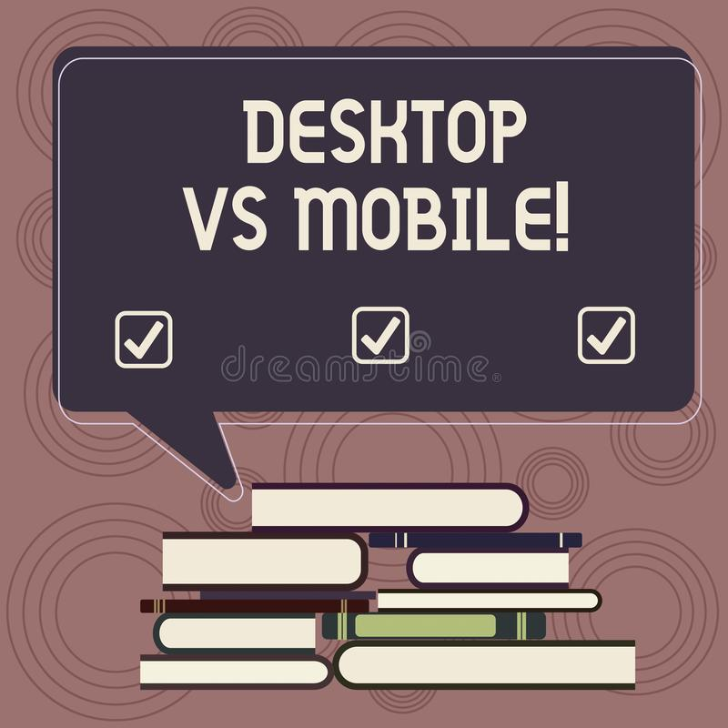 Writing note showing Desktop Vs Mobile. Business photo showcasing comparing demonstratingal computer versus laptop or. Cell phones Uneven Pile of Hardbound vector illustration