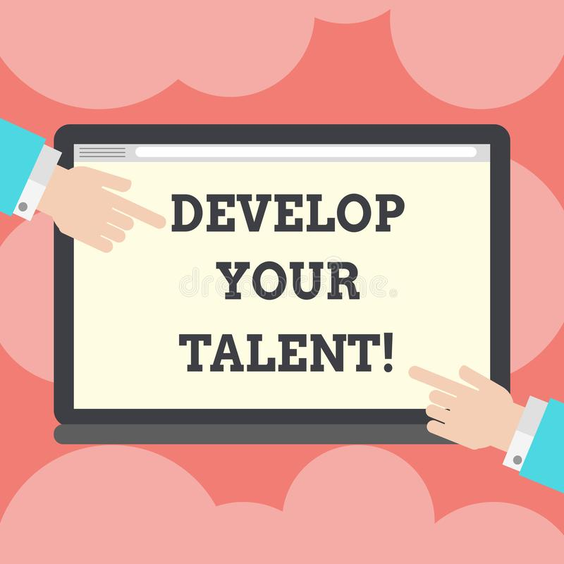 Writing note showing Develop Your Talent. Business photo showcasing improve natural aptitude or skill with effort and. Time Hu analysis Hands Pointing on a stock illustration