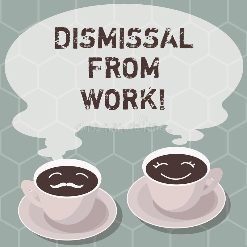 Writing note showing Dismissal From Work. Business photo showcasing Terminated from Employment for reason Get fired Sets. Of Cup Saucer for His and Hers Coffee stock illustration