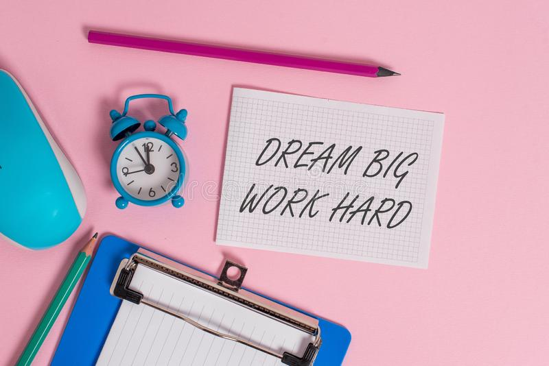 Writing note showing Dream Big Work Hard. Business photo showcasing Believe in yourself and follow the dreams and goals. Writing note showing Dream Big Work Hard royalty free stock image