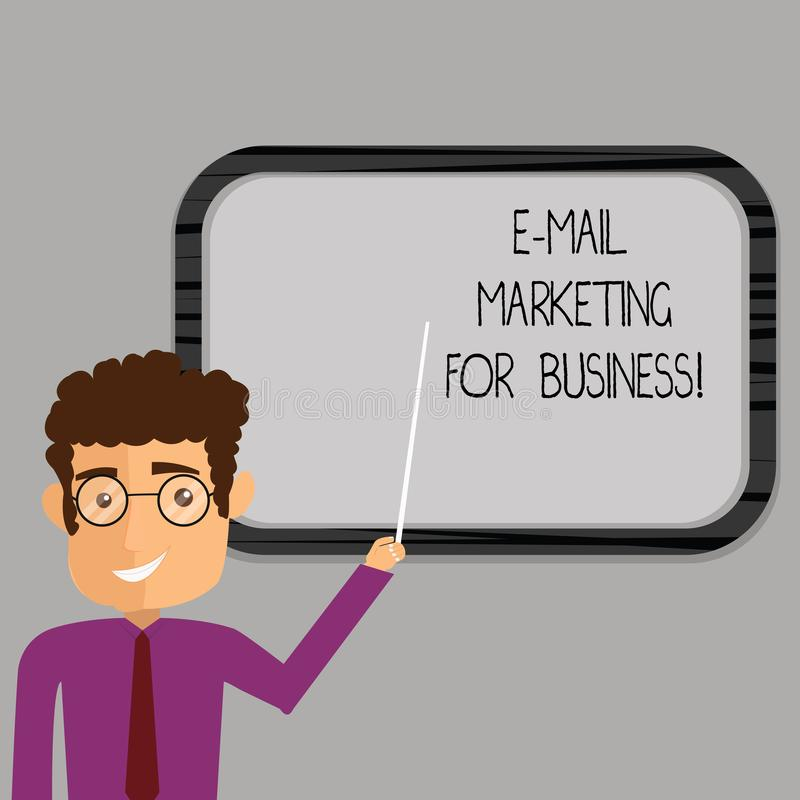 Writing note showing E Mail Marketing For Business. Business photo showcasing Mailing as advertising campaign strategies Man. Standing Holding Stick Pointing to vector illustration