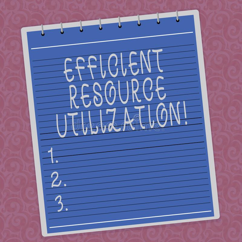 Writing note showing Efficient Resource Utilization. Business photo showcasing Maximizing the effectiveness and productivity Lined. Spiral Top Color Notepad stock illustration