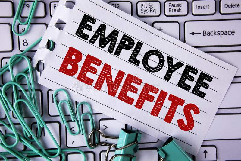 Writing note showing Employee Benefits. Business photo showcasing list of advantage recruiter get at work Insurance written on Te. Writing note showing Employee royalty free stock image