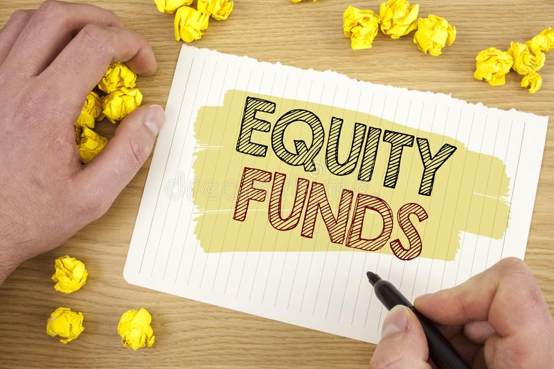 Writing note showing Equity Funds. Business photo showcasing Investors enjoys great benefits with long term investment written on. Writing note showing Equity stock photo