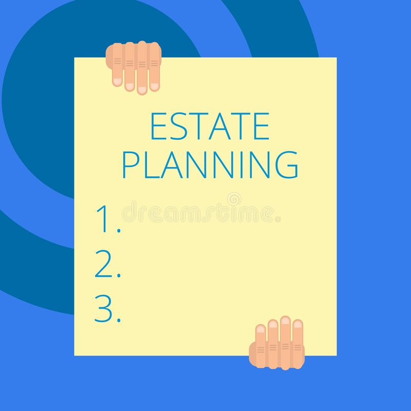 Writing note showing Estate Planning. Business photo showcasing The analysisagement and disposal of that demonstrating s. Writing note showing Estate Planning stock illustration