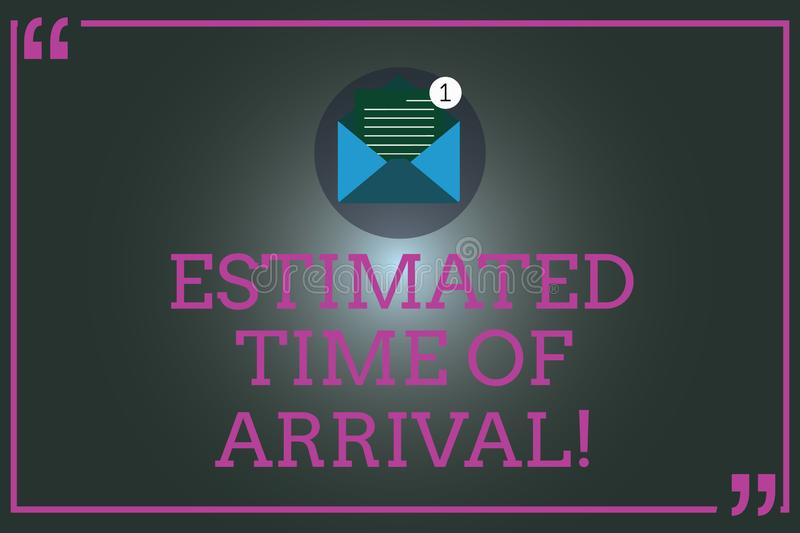 Writing note showing Estimated Time Of Arrival. Business photo showcasing Hours at which a flight is supposed to arrive. Open Envelope with Paper Email Message stock illustration