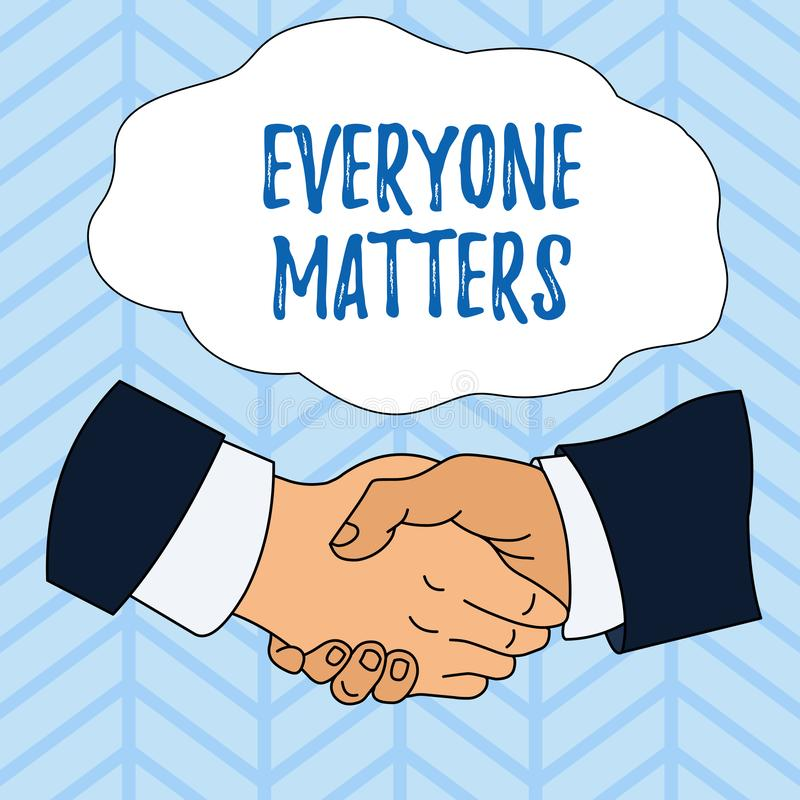 Writing note showing Everyone Matters. Business photo showcasing all the showing have right to get dignity and respect. Writing note showing Everyone Matters royalty free illustration