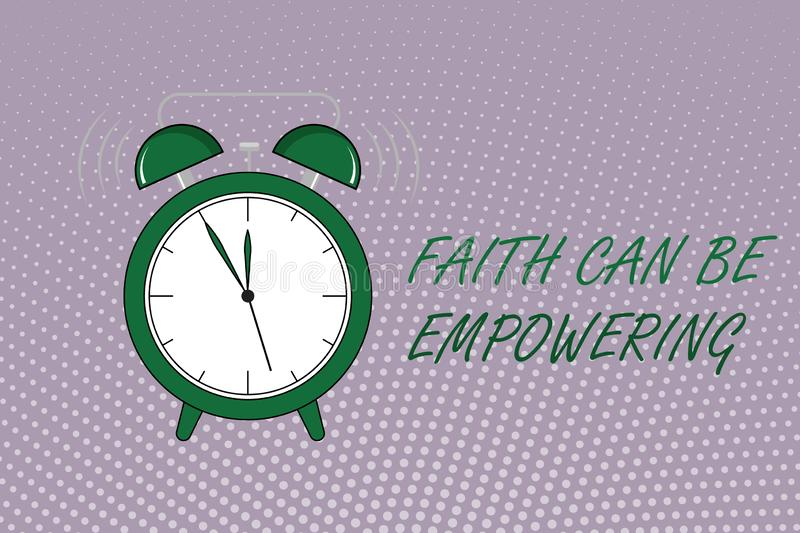 Writing note showing Faith Can Be Empowering. Business photo showcasing Trust and Believing in ourselves that we can do it.  royalty free illustration