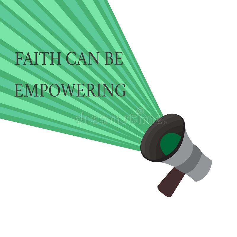 Writing note showing Faith Can Be Empowering. Business photo showcasing Trust and Believing in ourselves that we can do. It royalty free illustration