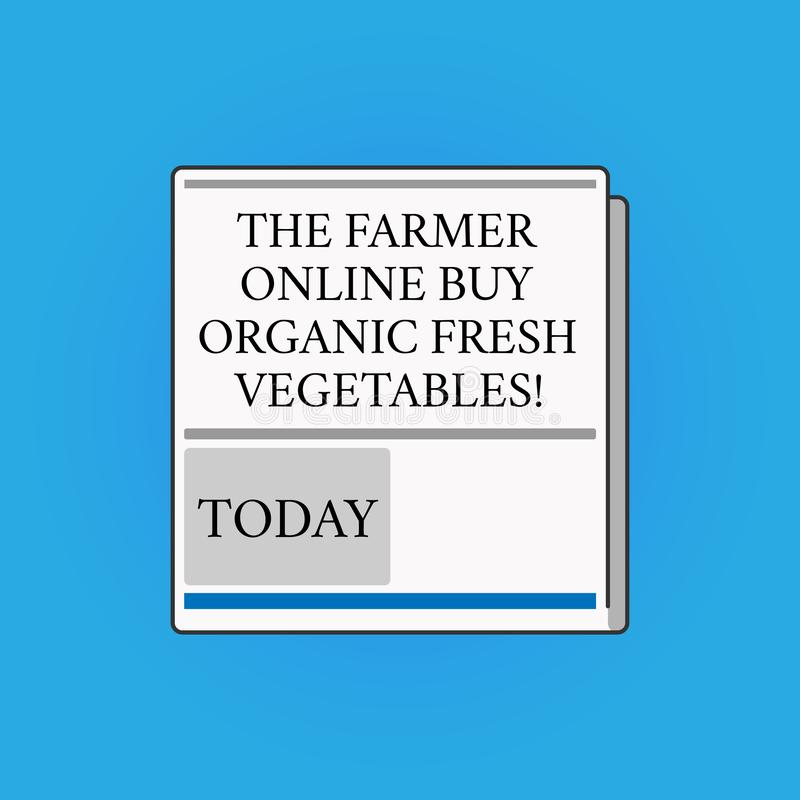 Writing note showing The Farmer Online Buy Organic Fresh Vegetables. Business photo showcasing Purchase healthy food. White Board Memoramdum Layout Informing of vector illustration
