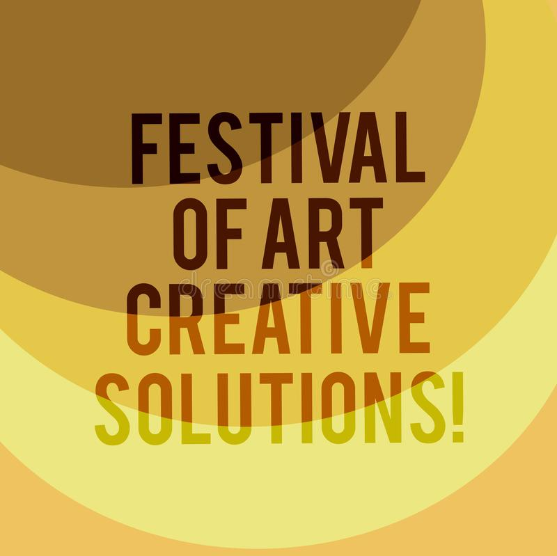 Writing note showing Festival Of Art Creative Solutions. Business photo showcasing Creativity innovative ideas. Inventions Layered Arc MultiTone Copy Space for royalty free illustration