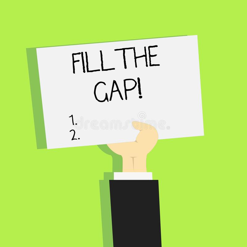 Writing note showing Fill The Gap. Business photo showcasing Put he missing part in its right place Solution to the. Puzzle royalty free illustration