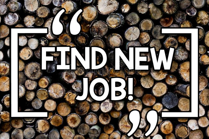 Writing note showing Find New Job. Business photo showcasing Searching for new career opportunities Solution to unemployment. Wooden background vintage wood stock photography