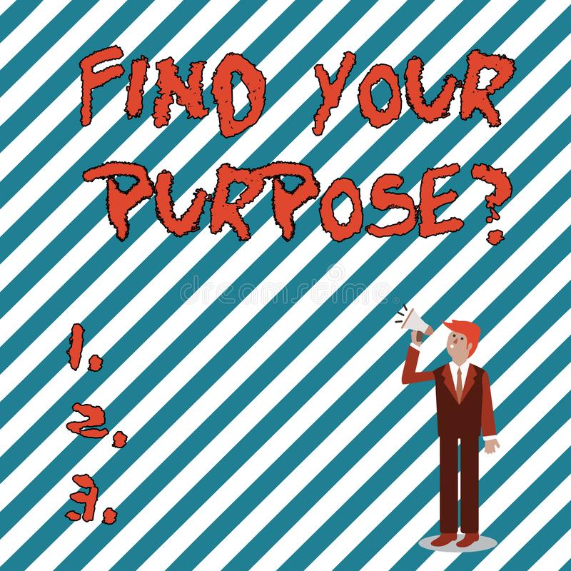 Writing note showing Find Your Purpose question. Business photo showcasing reason for something is done or for which. Writing note showing Find Your Purpose stock illustration