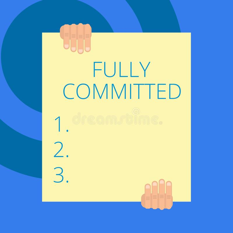 Writing note showing Fully Committed. Business photo showcasing Extremely agreed to do something in life definitely Two. Writing note showing Fully Committed vector illustration