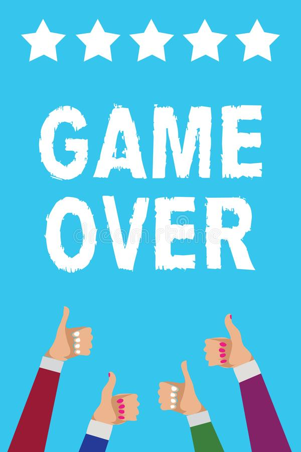 Writing note showing Game Over. Business photo showcasing A situation in a particular sport that reach his finals or ending Men wo. Men hands thumbs up approval royalty free illustration