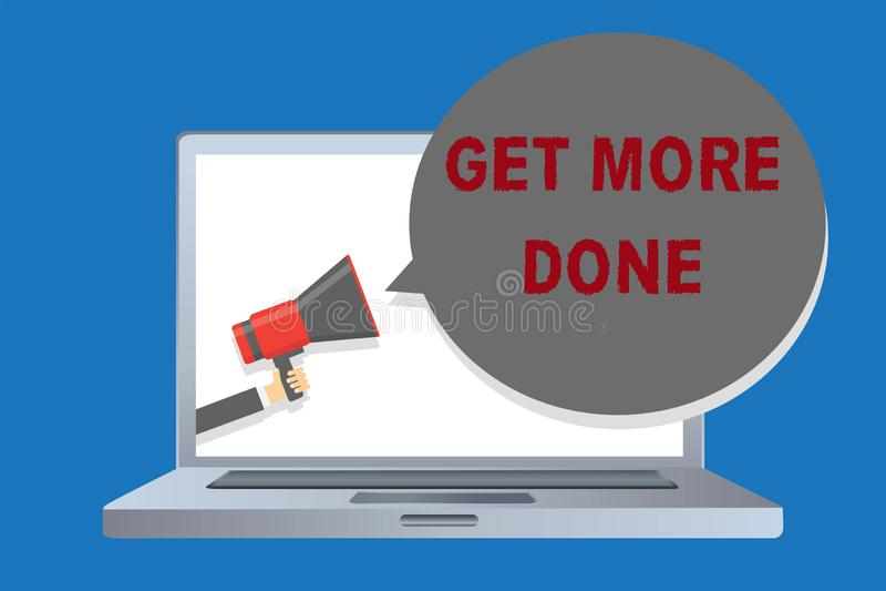 Writing note showing Get More Done. Business photo showcasing Checklist Organized Time Management Start Hardwork Act Man. Holding megaphone loudspeaker speech vector illustration