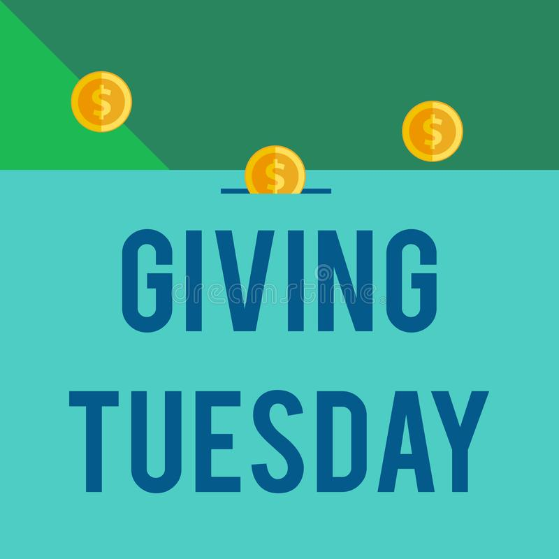 Writing note showing Giving Tuesday. Business photo showcasing international day of charitable giving Hashtag activism. Writing note showing Giving Tuesday stock illustration