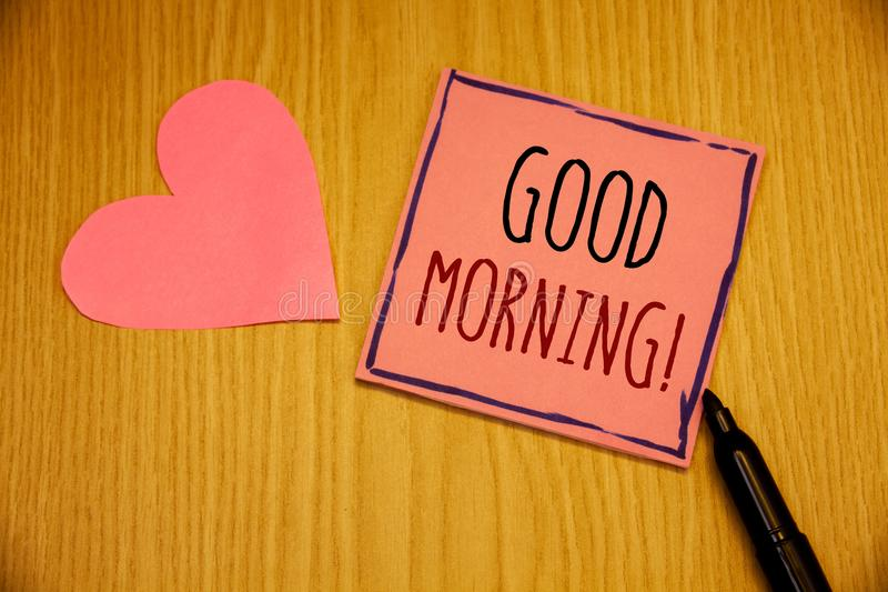 Writing note showing Good Morning Motivational Call. Business photos showcasing Greeting Wishes for a great day Inspirational. Writing note showing Good Morning royalty free stock images