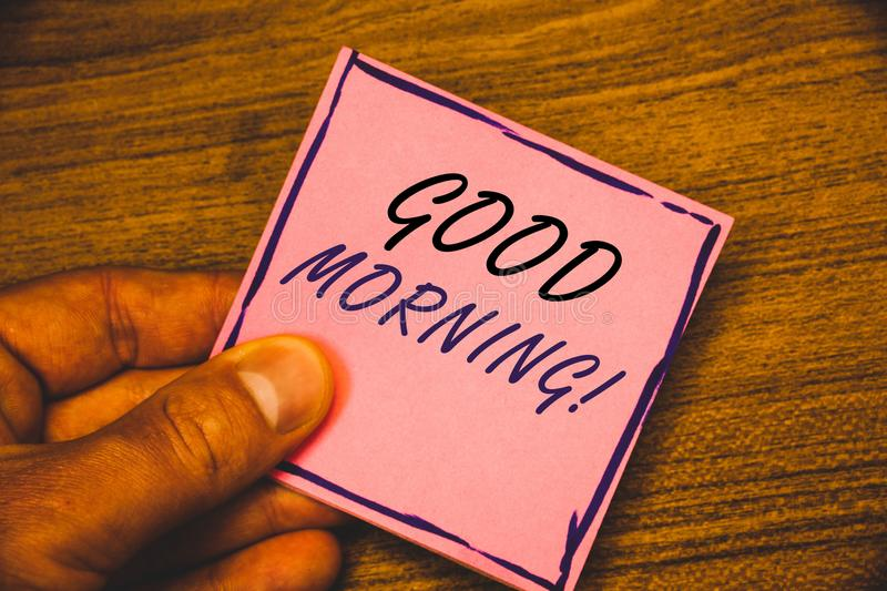 Writing note showing Good Morning Motivational Call. Business photos showcasing Greeting Wishes for a great day Inspirational. Writing note showing Good Morning stock image