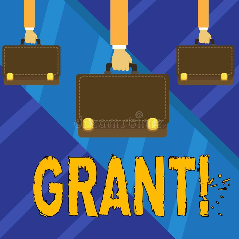 Writing note showing Grant. Business photo showcasing Money given by an organization or government for a purpose. Scholarship stock illustration