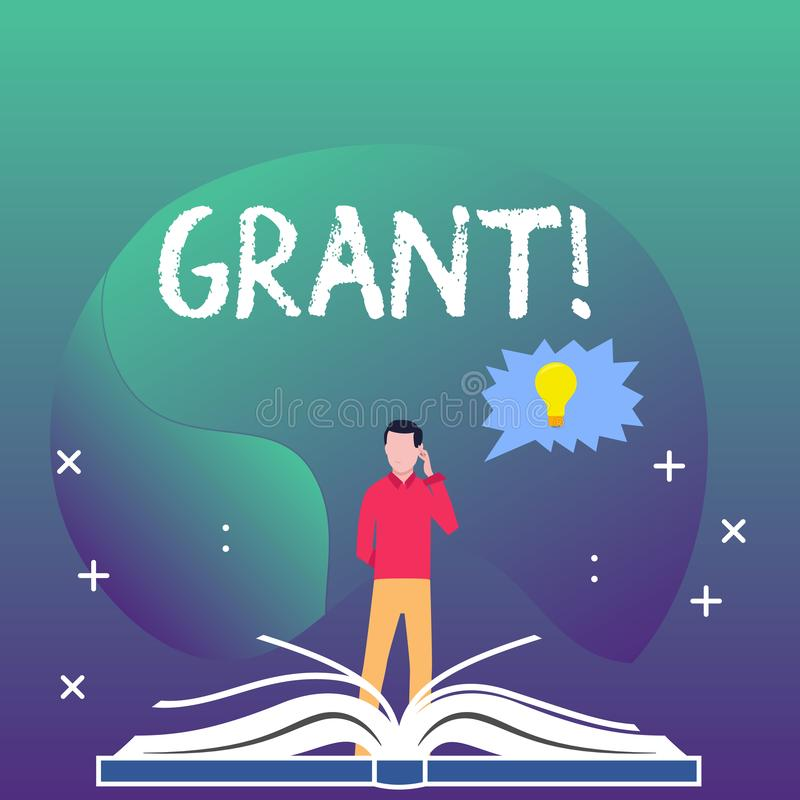 Writing note showing Grant. Business photo showcasing Money given by an organization or government for a purpose. Scholarship vector illustration