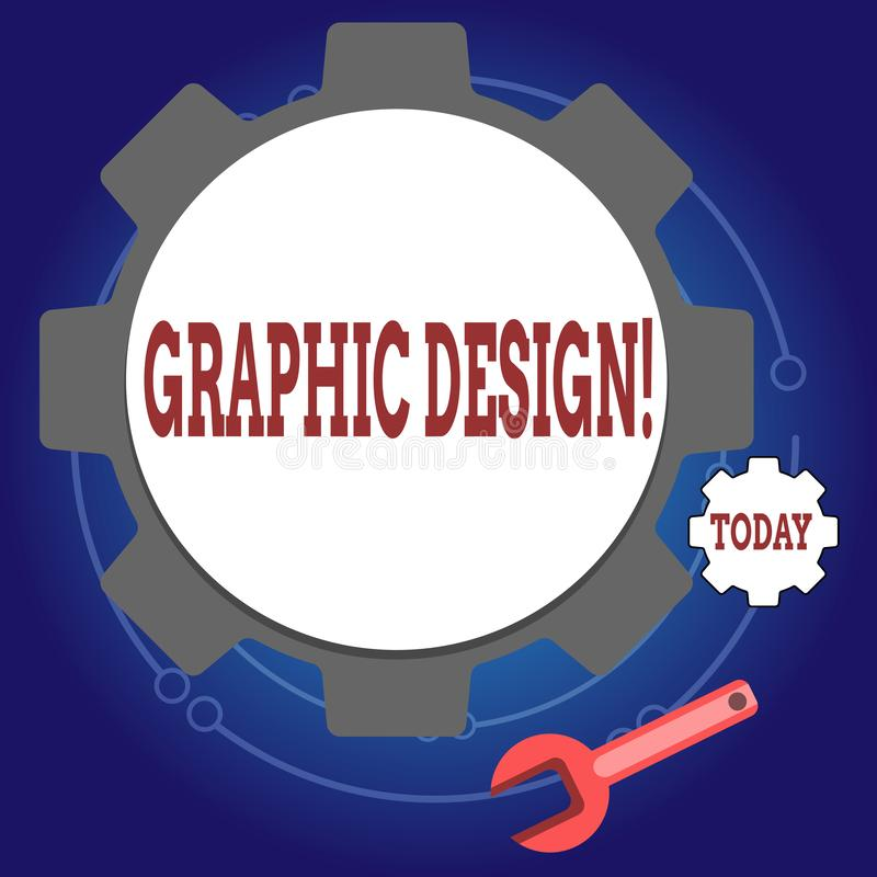 Writing note showing Graphic Design. Business photo showcasing Art of combining Text Images in advertising Wheel Gear. Writing note showing Graphic Design stock illustration